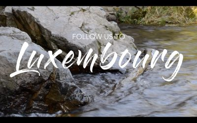 Follow us to – Luxembourg (Video)